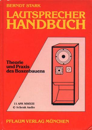Berndt Stark - Lautsprecher-Handbuch