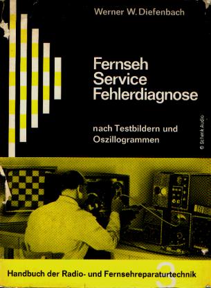 Werner W. Diefenbach - Ferseh-Service-Fehlerdiagnose