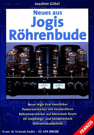 Joachim Gittel - Neues aus Jogis Röhrenbude