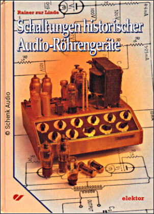 R. zur Linde - Schaltungen historischer Audio-Röhrengeräte